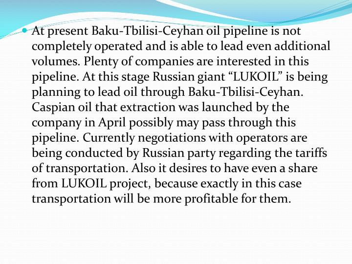 At present Baku-Tbilisi-