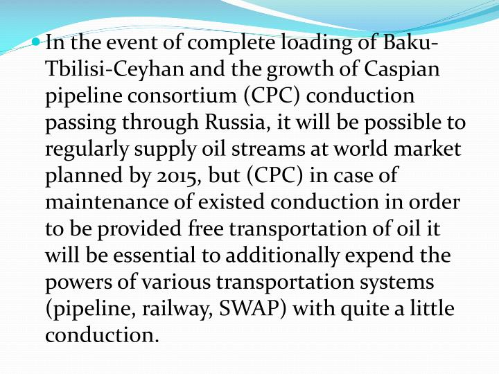 In the event of complete loading of Baku-Tbilisi-