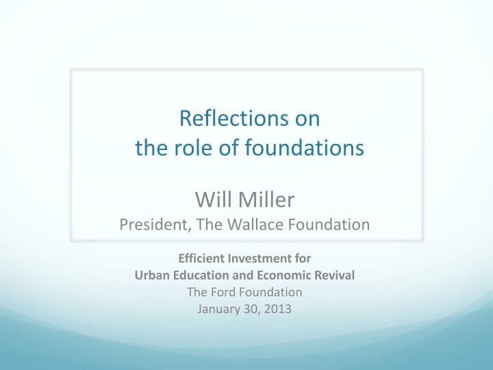 reflections on the role of foundations