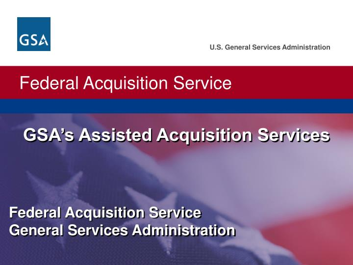 gsa s assisted acquisition services n.