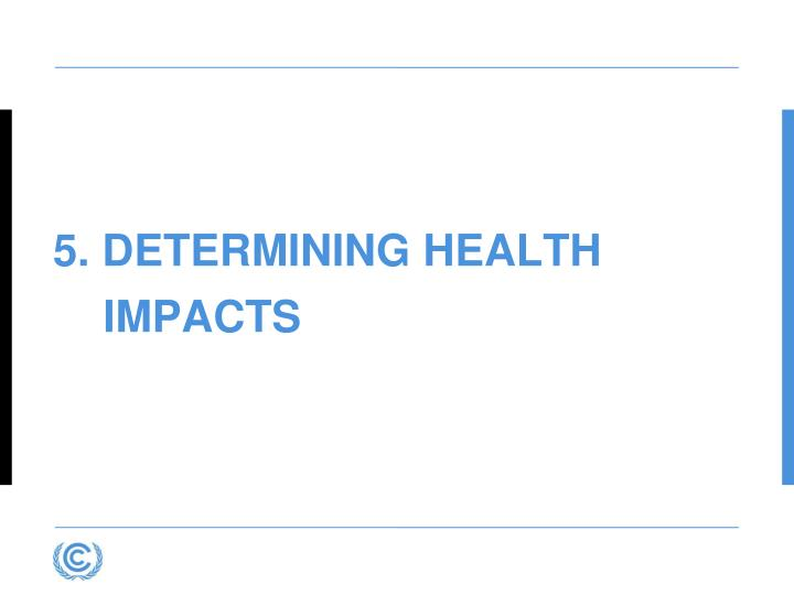 5. Determining health impacts