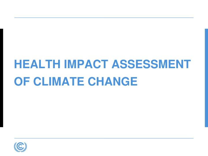 Health impact assessment OF