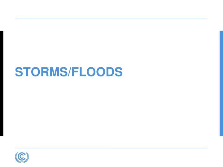 STORMS/FlooDS