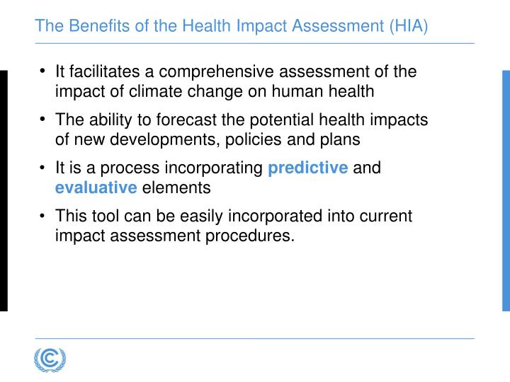 The Benefits of the Health Impact Assessment (HIA)