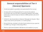 general responsibilities of tier 4 general sponsors