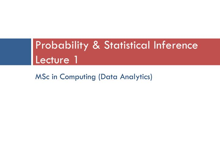 probability statistical inference lecture 1 n.