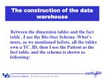 the construction of the data warehouse4