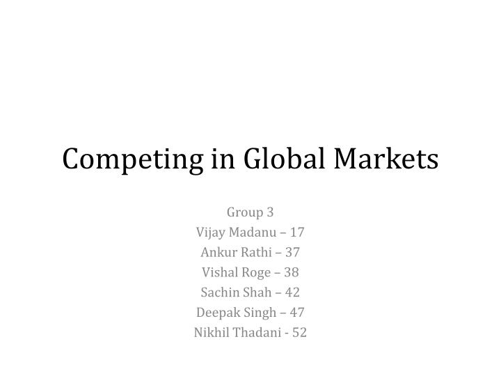competing in global markets n.
