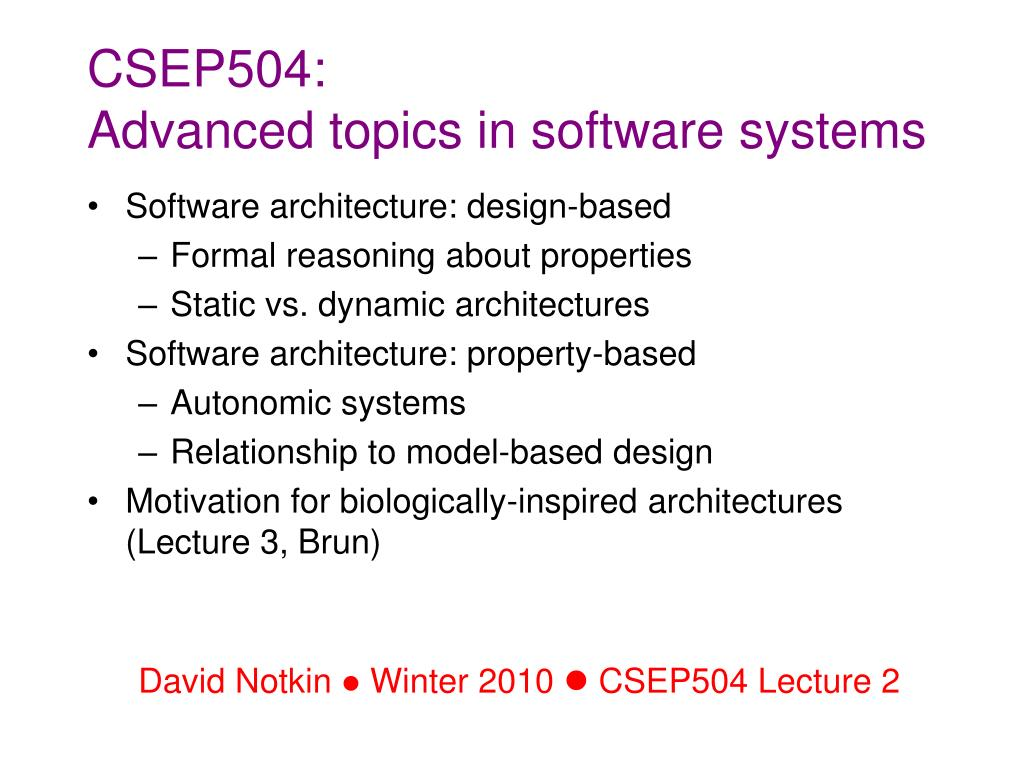 Ppt Csep504 Advanced Topics In Software Systems Powerpoint Presentation Id 1683729