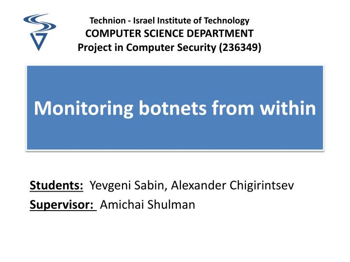 monitoring botnets from within n.