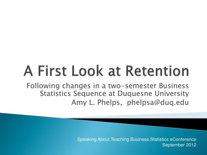 a first look at retention n.