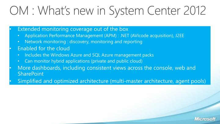 OM : What's new in System Center 2012