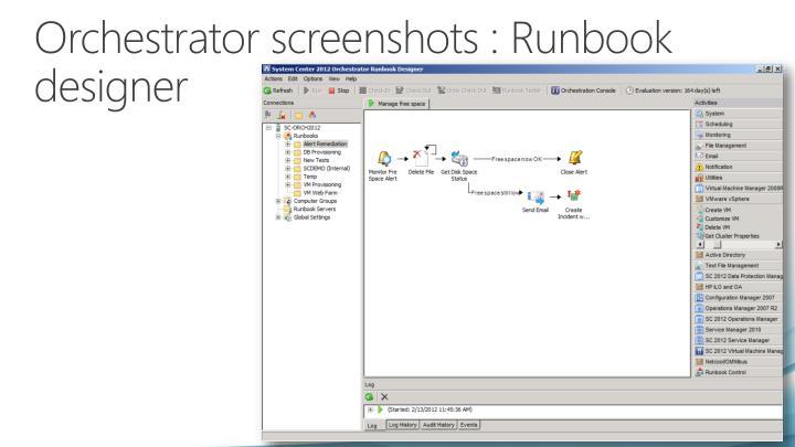 Orchestrator screenshots :