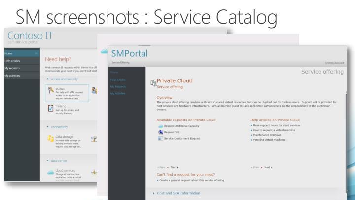 SM screenshots : Service Catalog