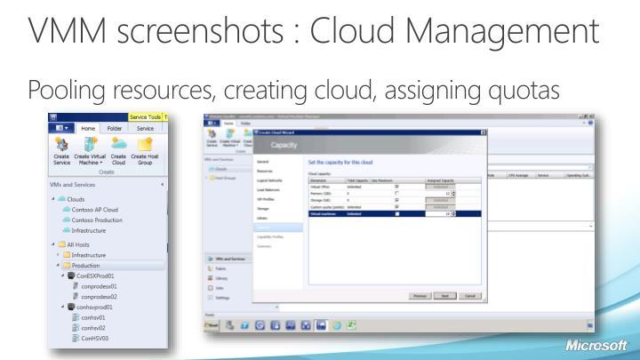 VMM screenshots : Cloud Management