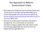the approach to reform government s view