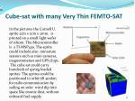 cube sat with many very thin femto sat