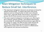 main mitigation techniques to reduce small sat interference