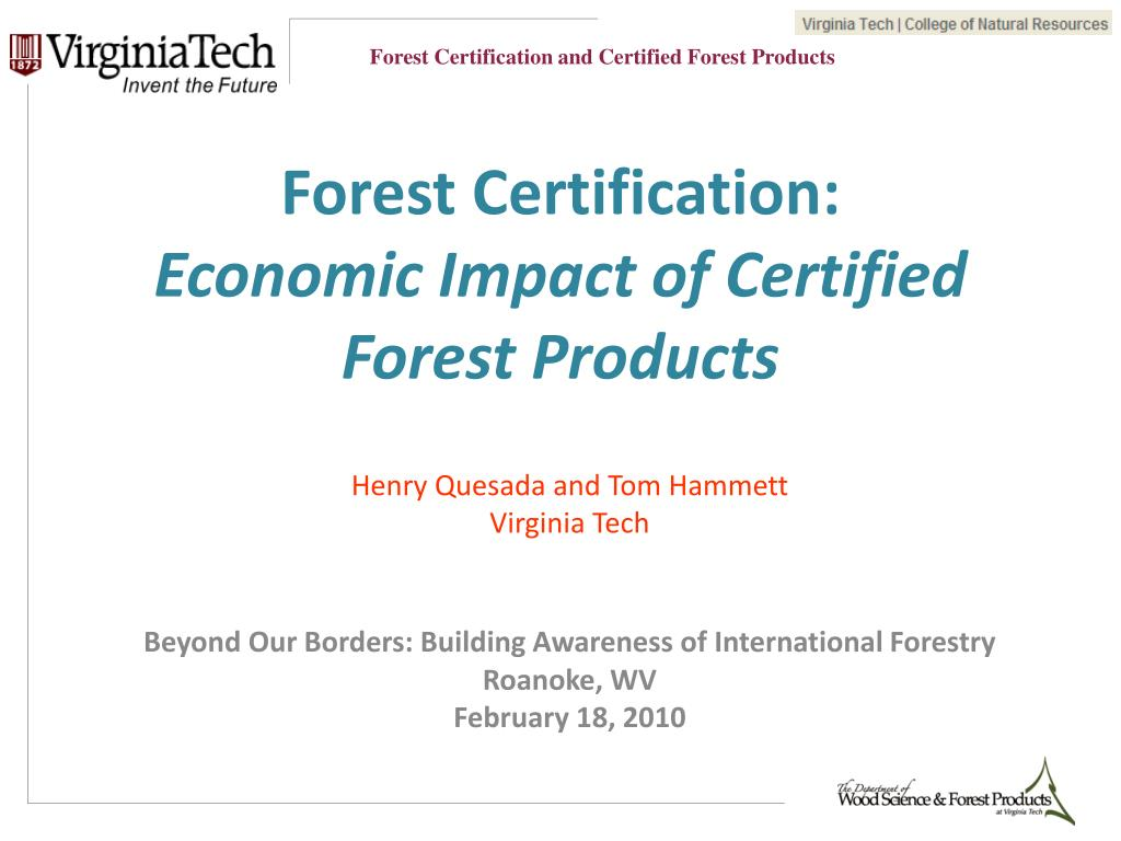 Ppt Forest Certification Economic Impact Of Certified Forest