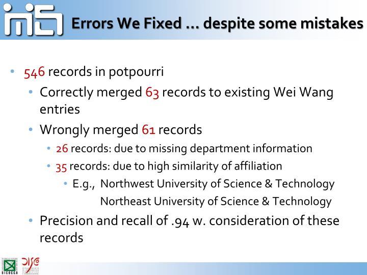 Errors We Fixed … despite some mistakes