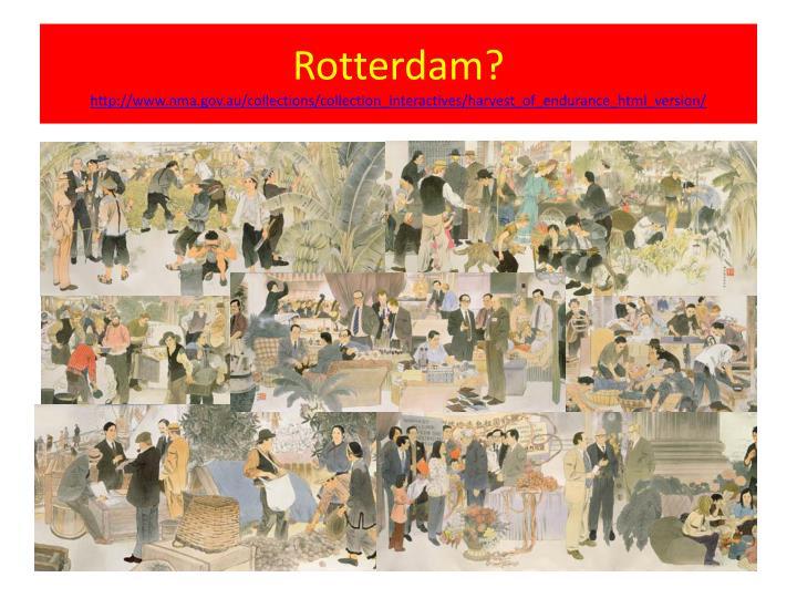 Rotterdam?
