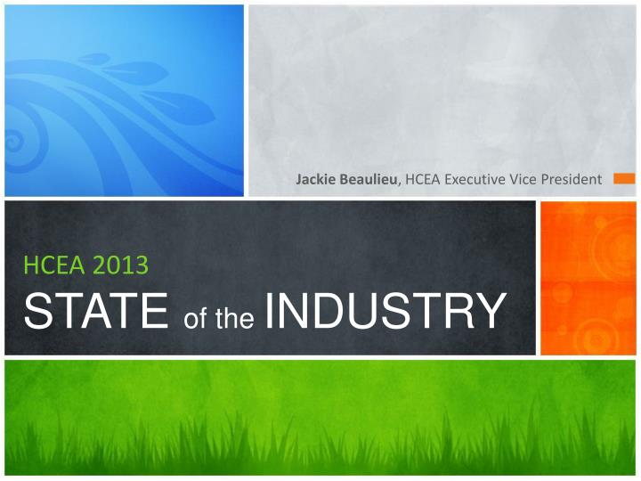hcea 2013 state of the industry n.