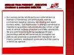 message from president executive chairman managing director