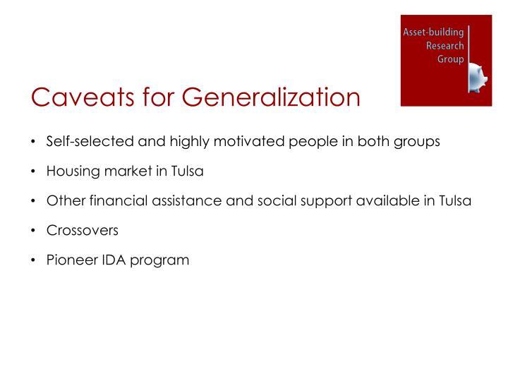 Caveats for Generalization