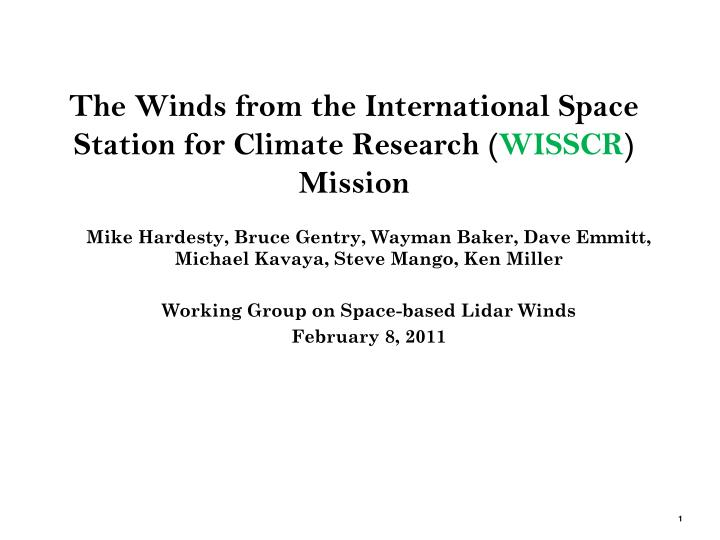 the winds from the international space station for climate research wisscr mission n.