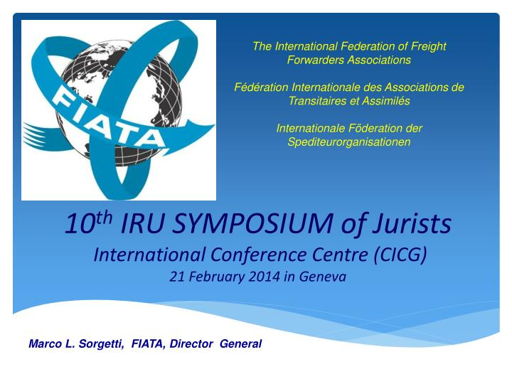 10 th iru symposium of jurists international conference centre cicg 21 february 2014 in geneva n.
