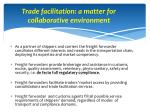 trade facilitation a matter for collaborative environment