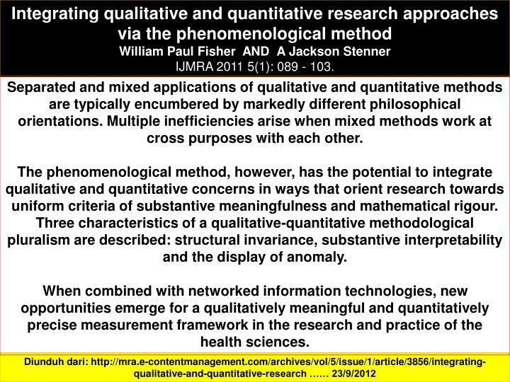 Integrating qualitative and quantitative research approaches via the phenomenological method