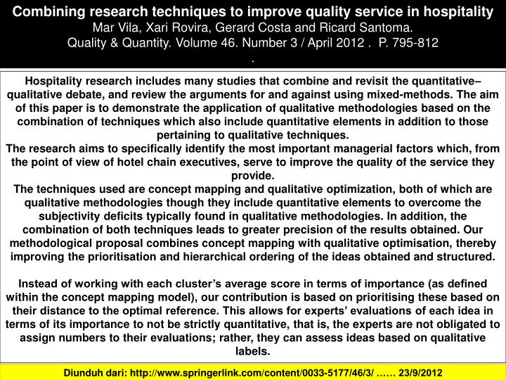 Combining research techniques to improve quality service in hospitality