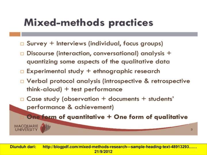 Diunduh dari:      http://blogpdf.com/mixed-methods-research---sample-heading-text-48913293…… 21/9/2012
