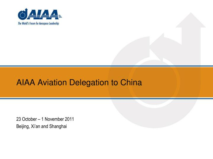 aiaa aviation delegation to china n.