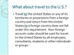 what about travel to the u s