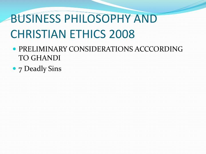 business philosophy and christian ethics 2008 n.