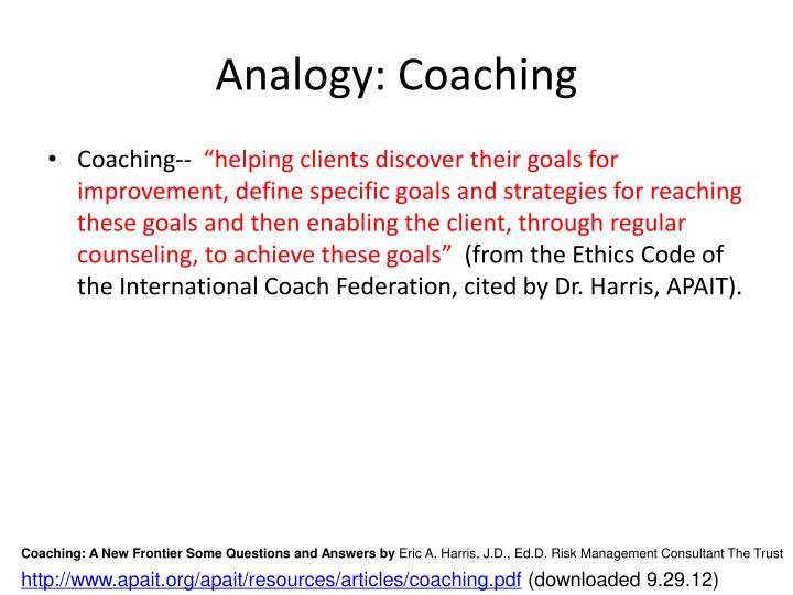 Analogy: Coaching