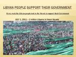 libyan people support their government