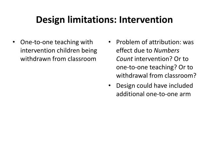 Design limitations: Intervention
