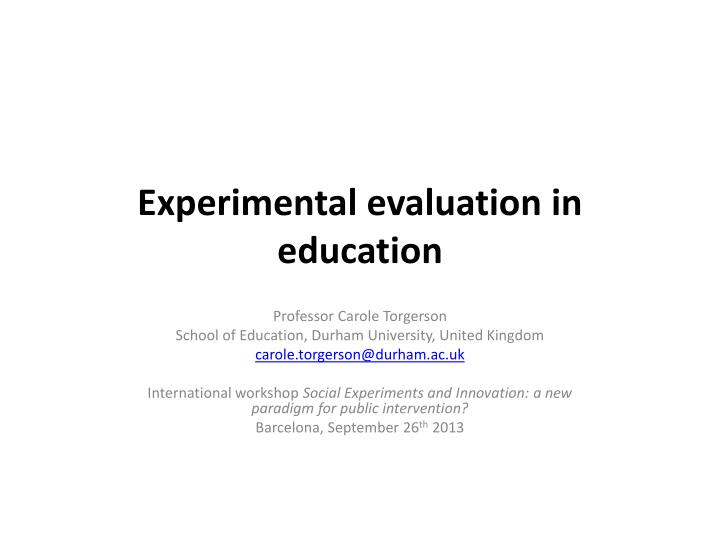 Experimental evaluation in education