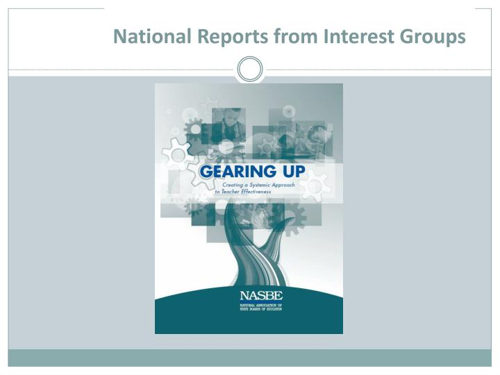 National Reports from Interest Groups