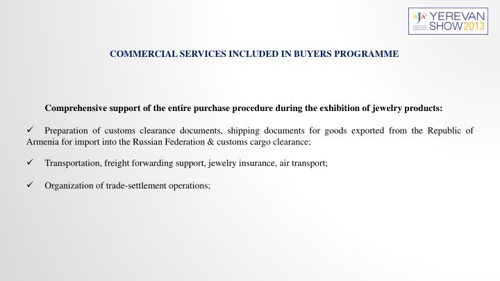 COMMERCIAL SERVICES INCLUDED IN BUYERS PROGRAMME