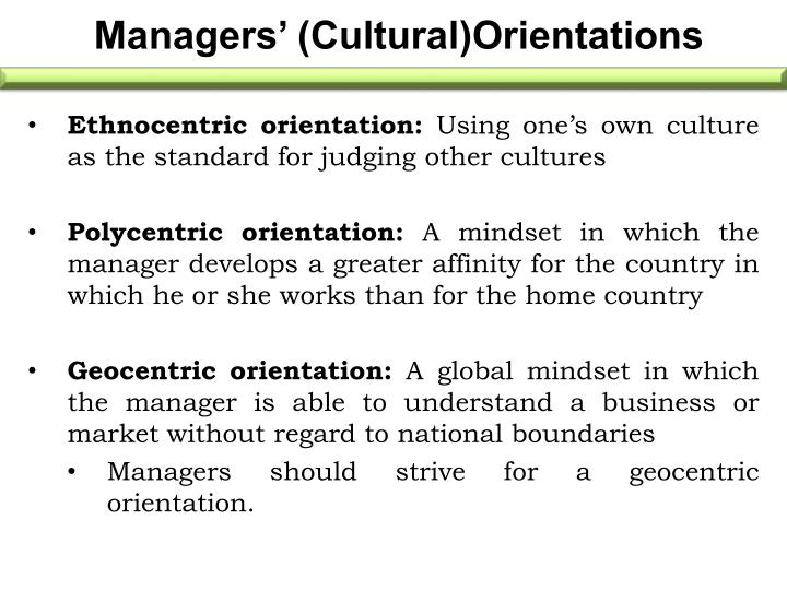 Managers' (Cultural)Orientations