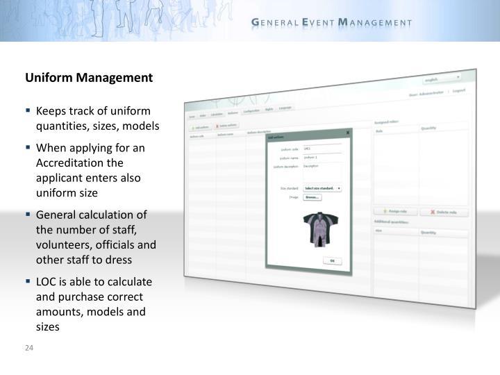 Uniform Management
