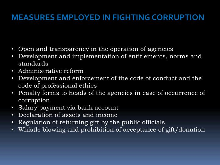 MEASURES EMPLOYED IN FIGHTING CORRUPTION