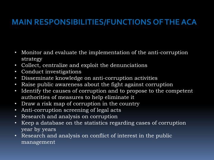 MAIN RESPONSIBILITIES/FUNCTIONS OF THE ACA