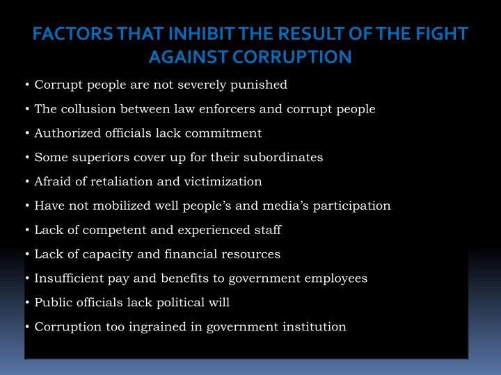 FACTORS THAT INHIBIT THE RESULT OF THE FIGHT AGAINST CORRUPTION
