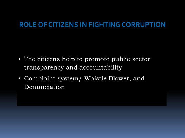 ROLE OF CITIZENS IN FIGHTING CORRUPTION