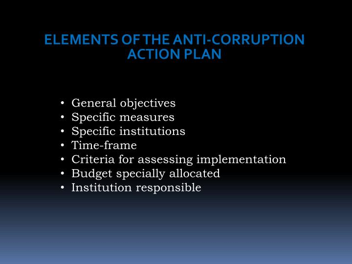 ELEMENTS OF THE ANTI-CORRUPTION ACTION PLAN